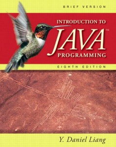 Introduction to Java Programming, 8th Edition, Daniel Liang