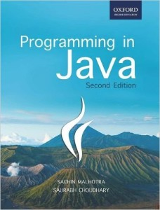 Programming in Java, 2nd Edition, Sachin Malhotra & Saurabh Choudhary, Oxford